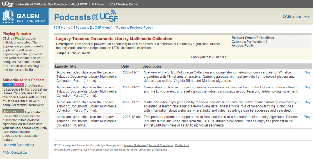 Fig. 3. Podcasts@UCSF, the Legacy Tobacco Documents Library Multimedia Collection home page (available at https://cit.ucsf.edu/podcast/description.php?id=29 (accessed June 16, 2009)).